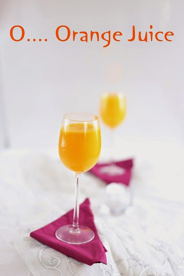 O ..Orange Juice