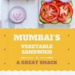 Mumbai's Vegetable Sandwich