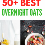 Collection of 50 Best Overnight Oats Recipes