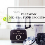 Review | Panasonic MK- F800 Food Processor