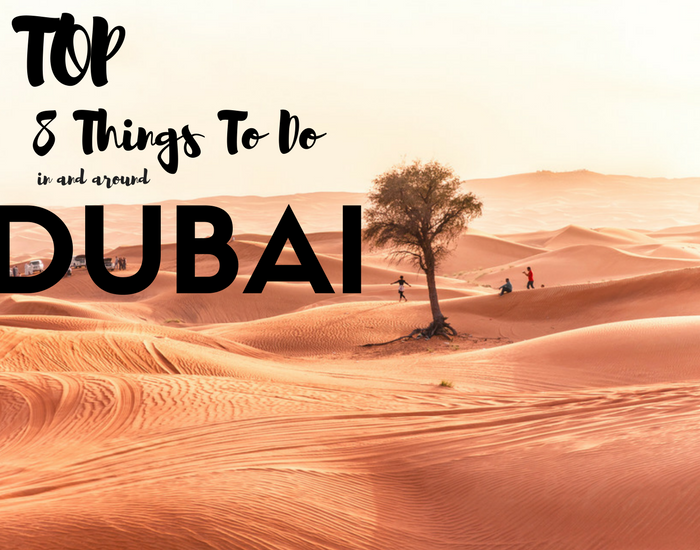 8 things to visit in and around Dubai