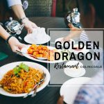 Review: Lunch at Golden Dragon Restaurant