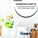 Review Kenwood Chef XL Kitchen Machine
