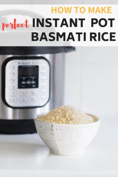 How to make perfect Instant Pot Basmati Rice