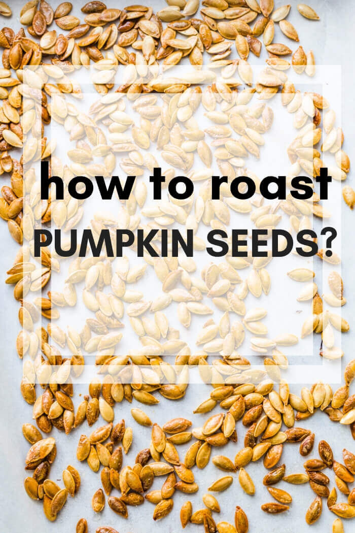 How to roast Pumpkin Seeds?
