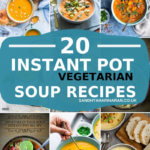20 Instant Pot Vegetarian Soup Recipes
